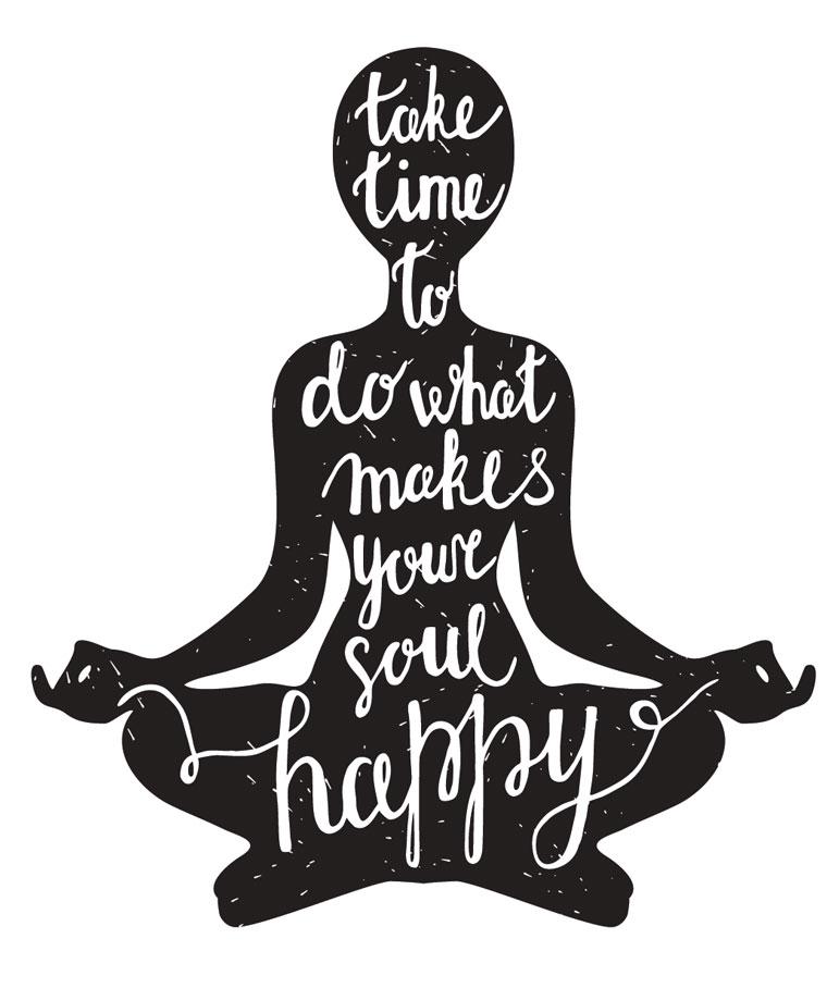 Tue das, was dich glücklich macht!