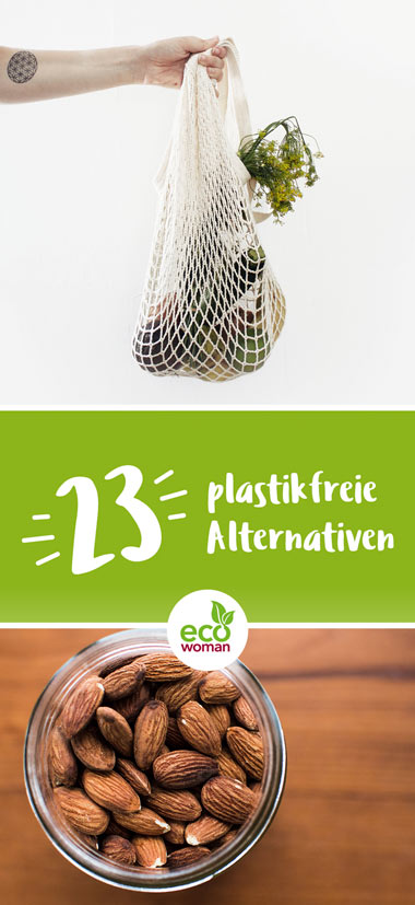 23 plastikfreie Alternativen