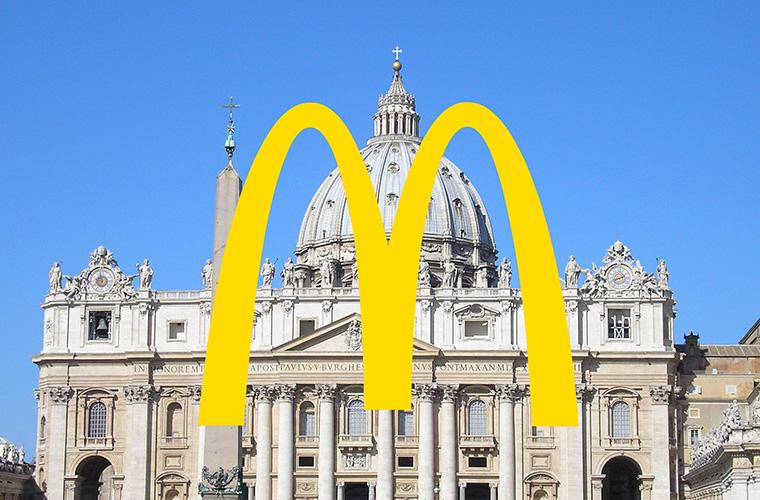 MC Donalds ist jetzt auch im Vatikan zu finden.