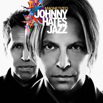 Johnny hates Jazz mit ihrem neuen Album Magnetized