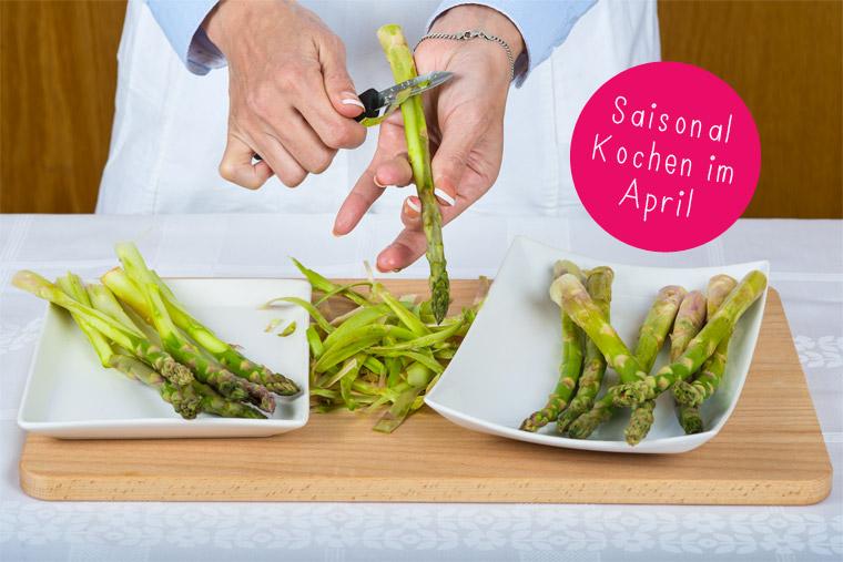 Regional und saisonal kochen im April