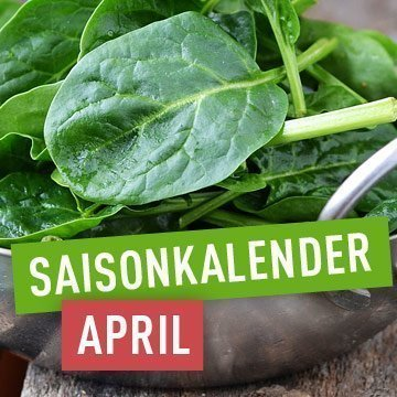 Saisonales Obst und Gemüse im April