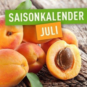 Essen nach Saison - das können wir im Juli essen