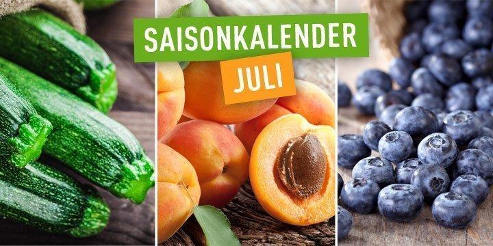 Saisonkalender für Obst und Gemüse im Juli