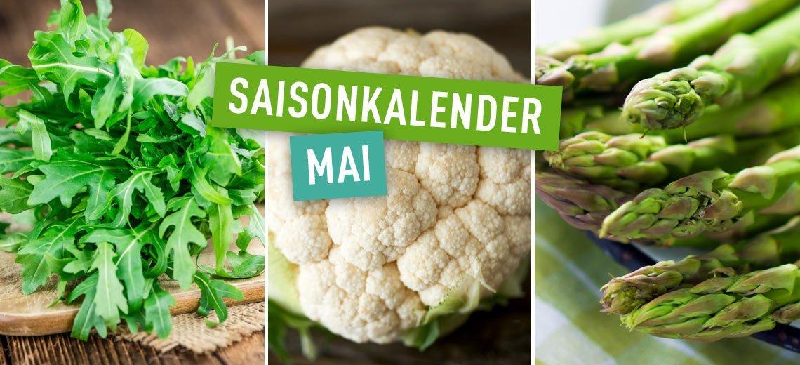 Regional und saisonal einkaufen - Heimische Ernte im Mai