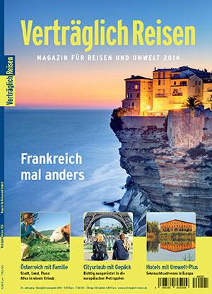 Verträglich Reisen - Das Magazin für Reisen und Umwelt 2014 ist jetzt verfügbar