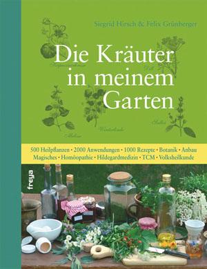 Kräuter in meinem Garten - Freya Verlag
