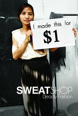 Sweatshop-Deadly Fashion