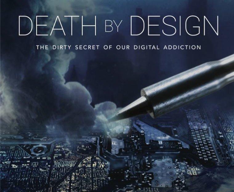 Death by Design - dieser Film zeigt die dunkle Seite der digitalen Welt