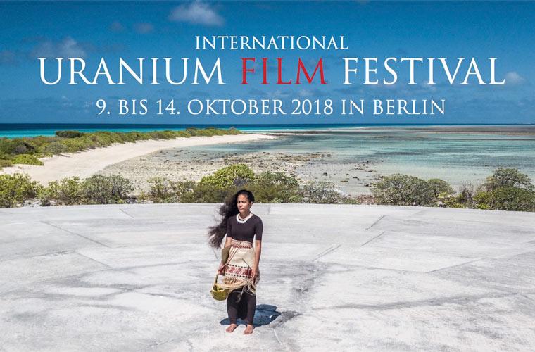 International Uranium Film Festival startet im Oktober 2018 zum siebten Mal in Berlin