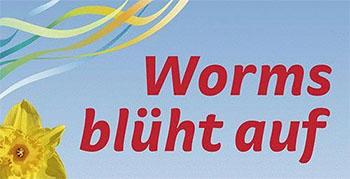 Worms blüht auf 2014 und die gesamte Region geht hin © worms.de