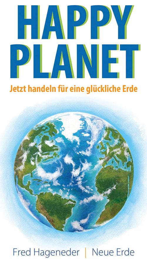 Happy Planet - Das neue Buch von Fred Hageneder