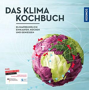 Nachhaltig Kochen mit dem Klima Kochbuch