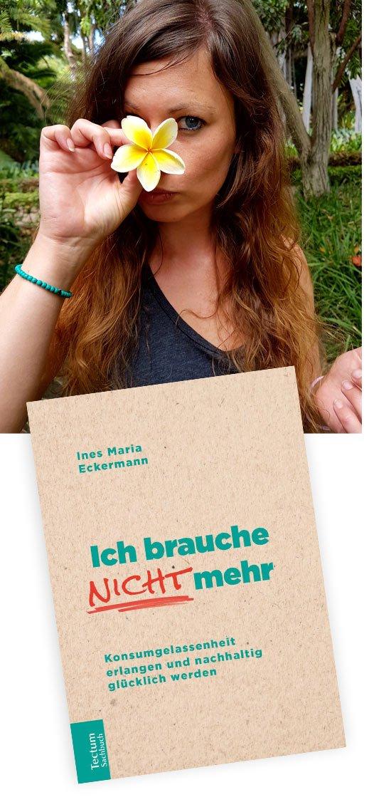 Ines Maria Eckermann - Ich brauche nicht mehr